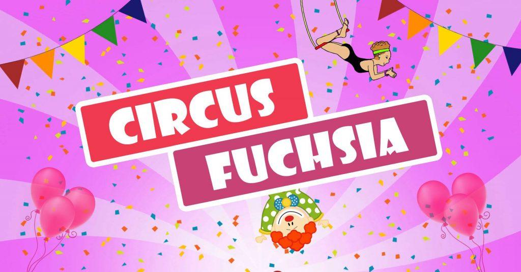Circus Fuchsia
